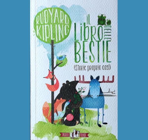 Il libro delle bestie (Storie proprio così)